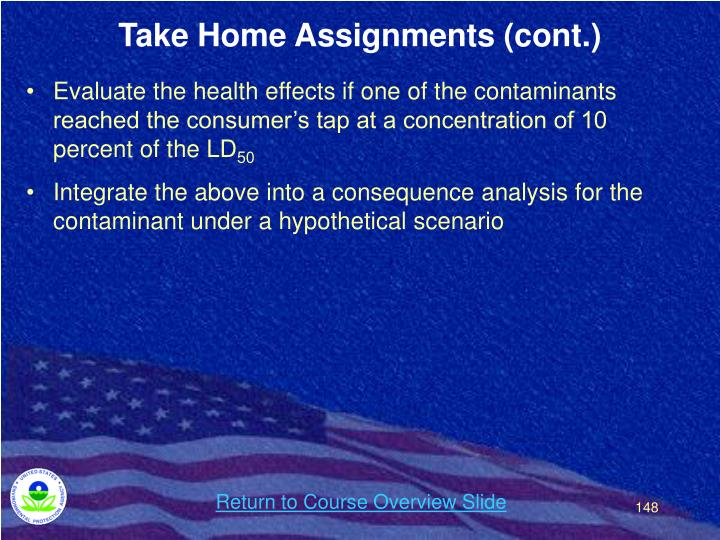 Take Home Assignments (cont.)