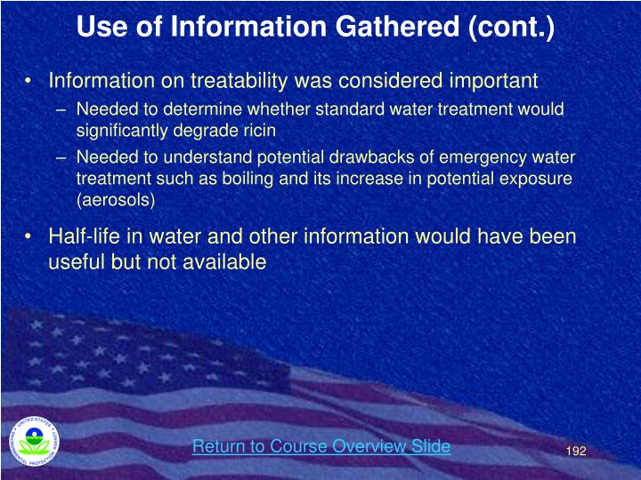 Use of Information Gathered (cont.)