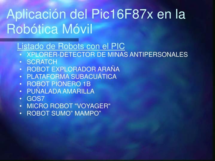 Aplicación del Pic16F87x en la Robótica Móvil