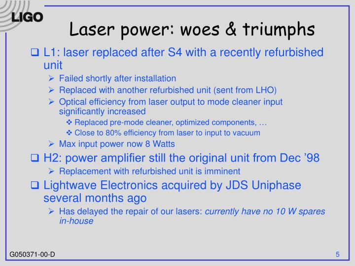 Laser power: woes & triumphs