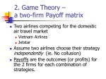 2 game theory a two firm payoff matrix