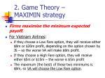 2 game theory maximin strategy