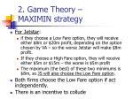 2 game theory maximin strategy1