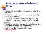interdependence between firms