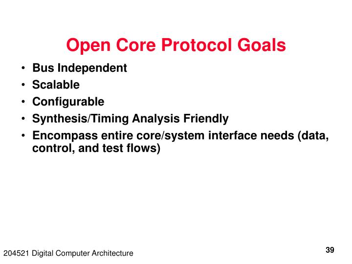 Open Core Protocol Goals