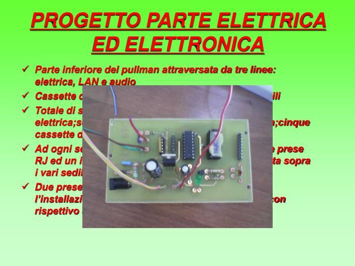 PROGETTO PARTE ELETTRICA ED ELETTRONICA