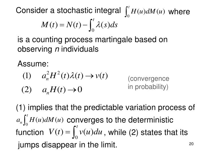 Consider a stochastic integral