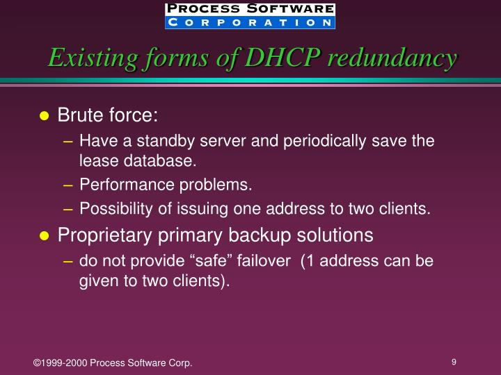 Existing forms of DHCP redundancy