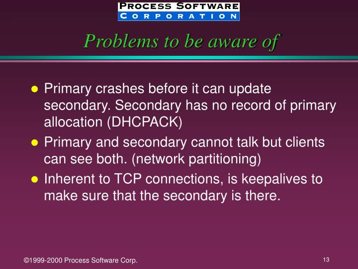 Problems to be aware of