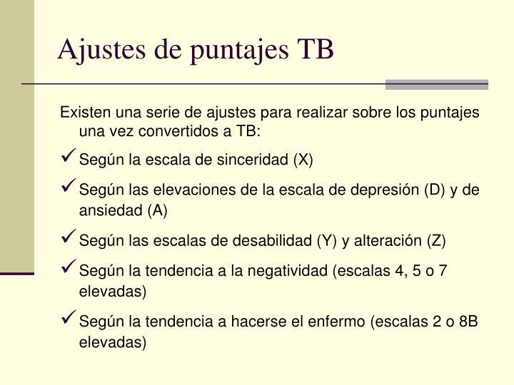 Ajustes de puntajes TB