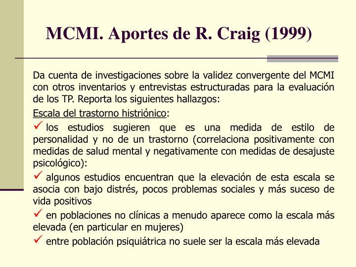 MCMI. Aportes de R. Craig (1999)
