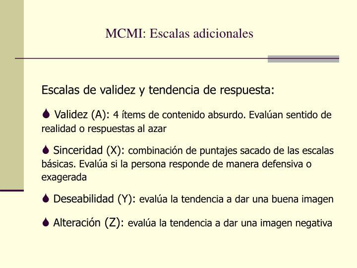 MCMI: Escalas adicionales