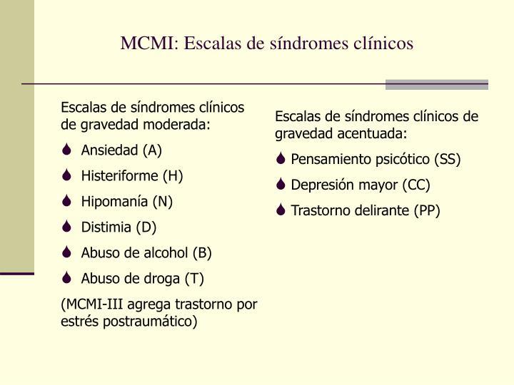 MCMI: Escalas de síndromes clínicos