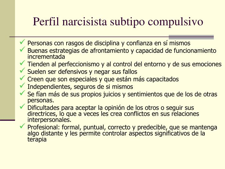 Perfil narcisista subtipo compulsivo