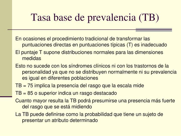 Tasa base de prevalencia tb