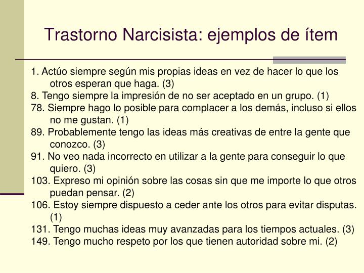 Trastorno Narcisista: ejemplos de ítem