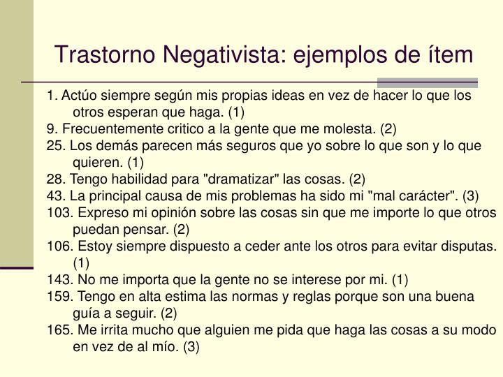 Trastorno Negativista: ejemplos de ítem