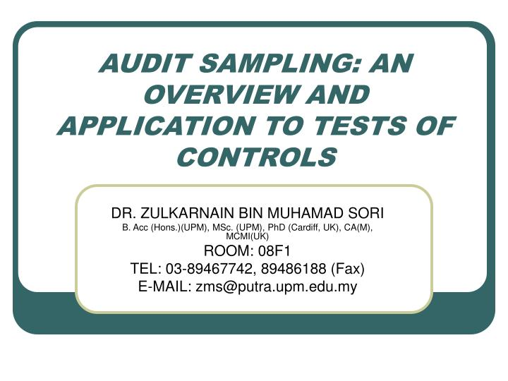 Audit sampling an overview and application to tests of controls