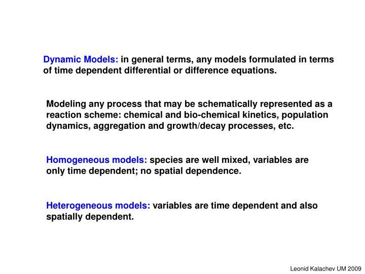 Dynamic Models: