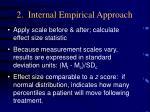 2 internal empirical approach