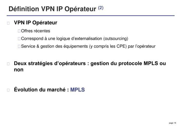 Définition VPN IP Opérateur