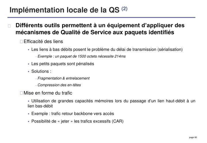 Implémentation locale de la QS