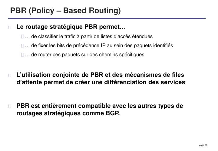 PBR (Policy – Based Routing)