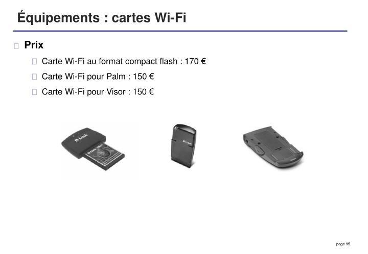 Équipements : cartes Wi-Fi