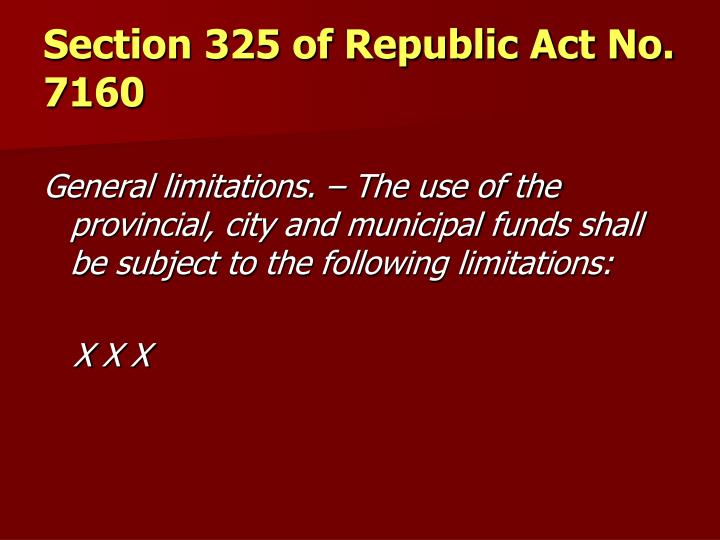 Section 325 of Republic Act No. 7160