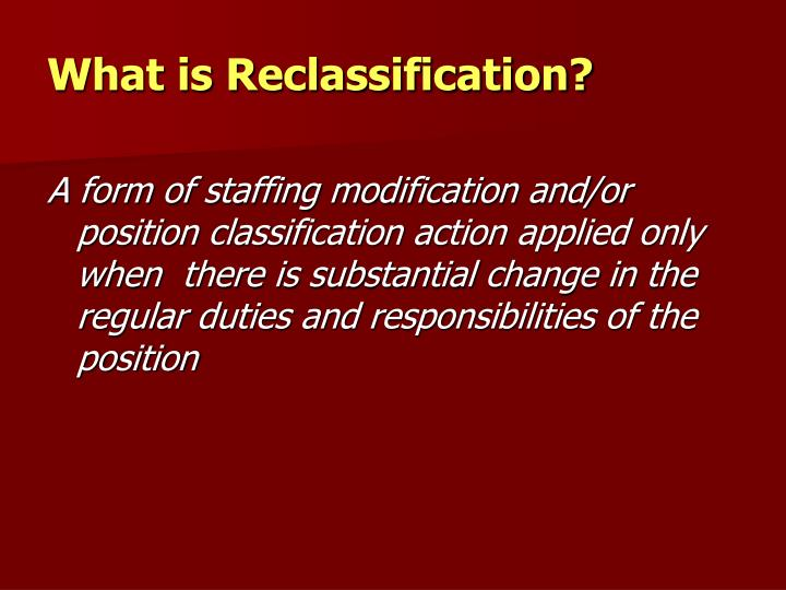 What is reclassification