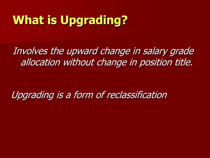 What is Upgrading?