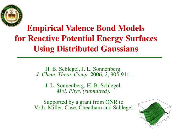 Empirical Valence Bond Models