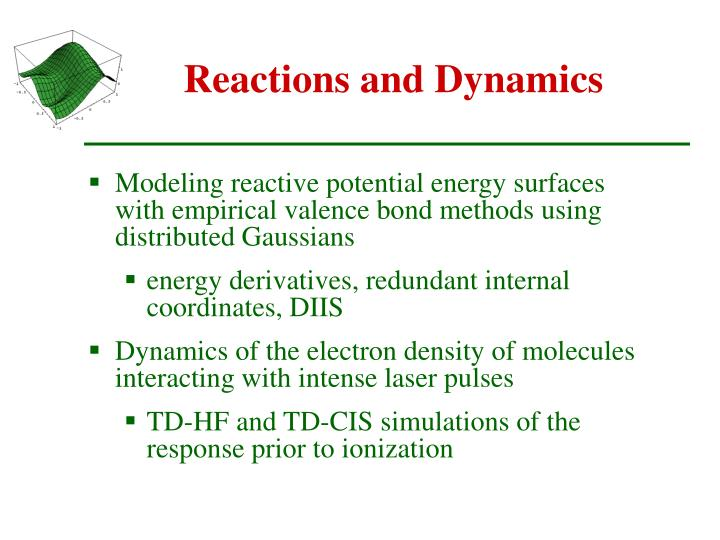 Reactions and dynamics