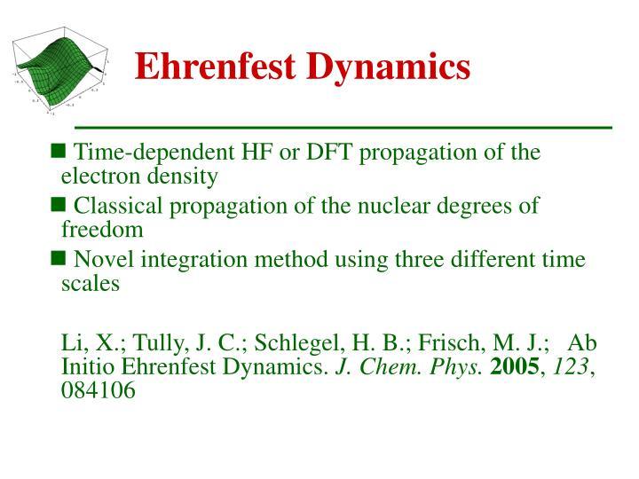 Ehrenfest Dynamics
