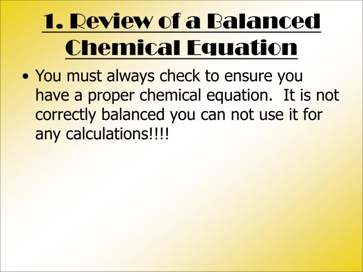 1. Review of a Balanced Chemical Equation