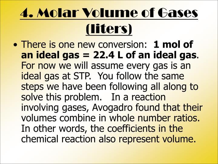 4. Molar Volume of Gases (liters)