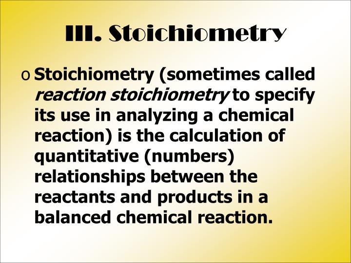 III. Stoichiometry