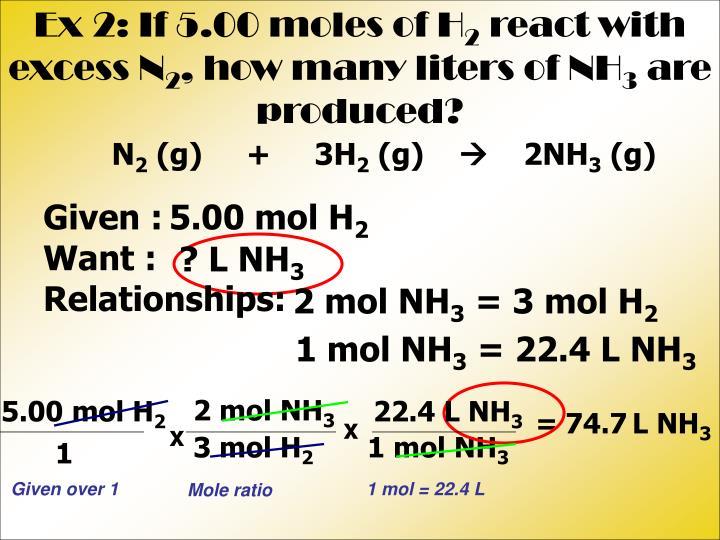 Ex 2: If 5.00 moles of H
