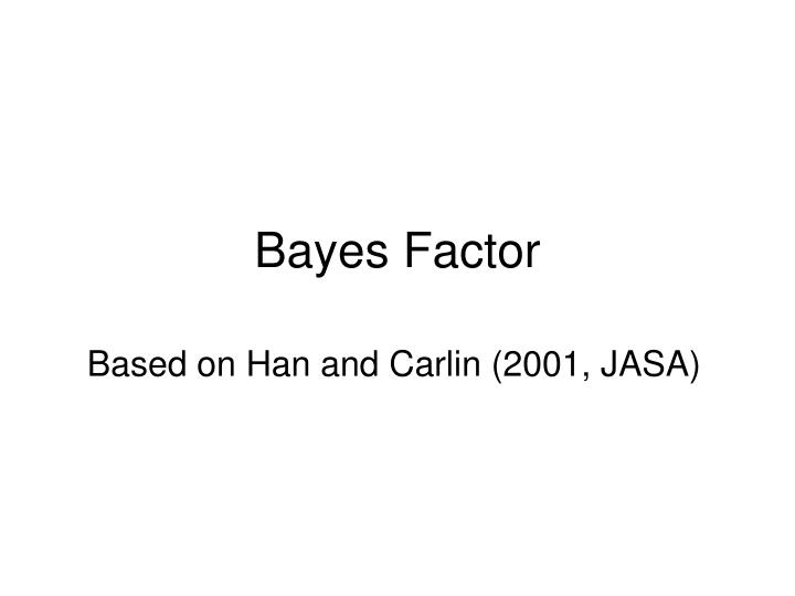 bayes factor