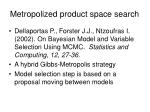 metropolized product space search