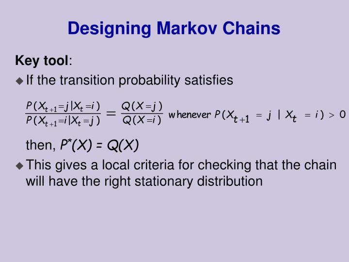 Designing Markov Chains