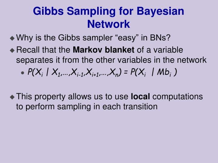 Gibbs Sampling for Bayesian Network
