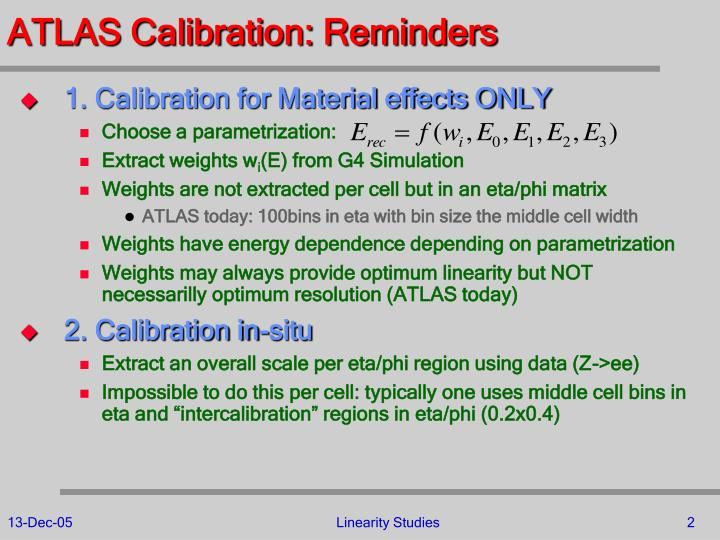 Atlas calibration reminders
