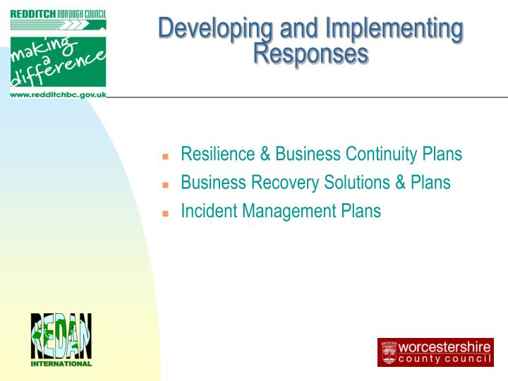 Developing and Implementing  Responses