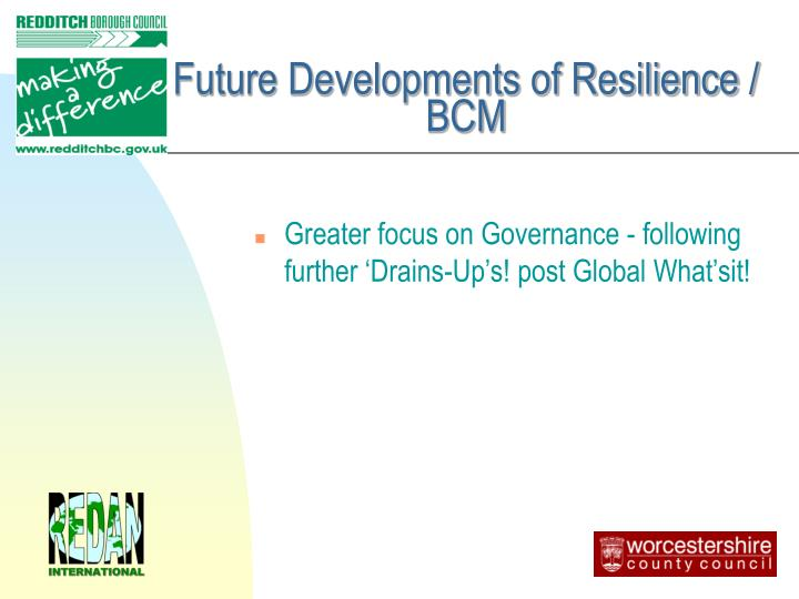 Future Developments of Resilience / BCM