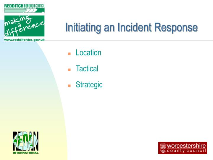 Initiating an Incident Response