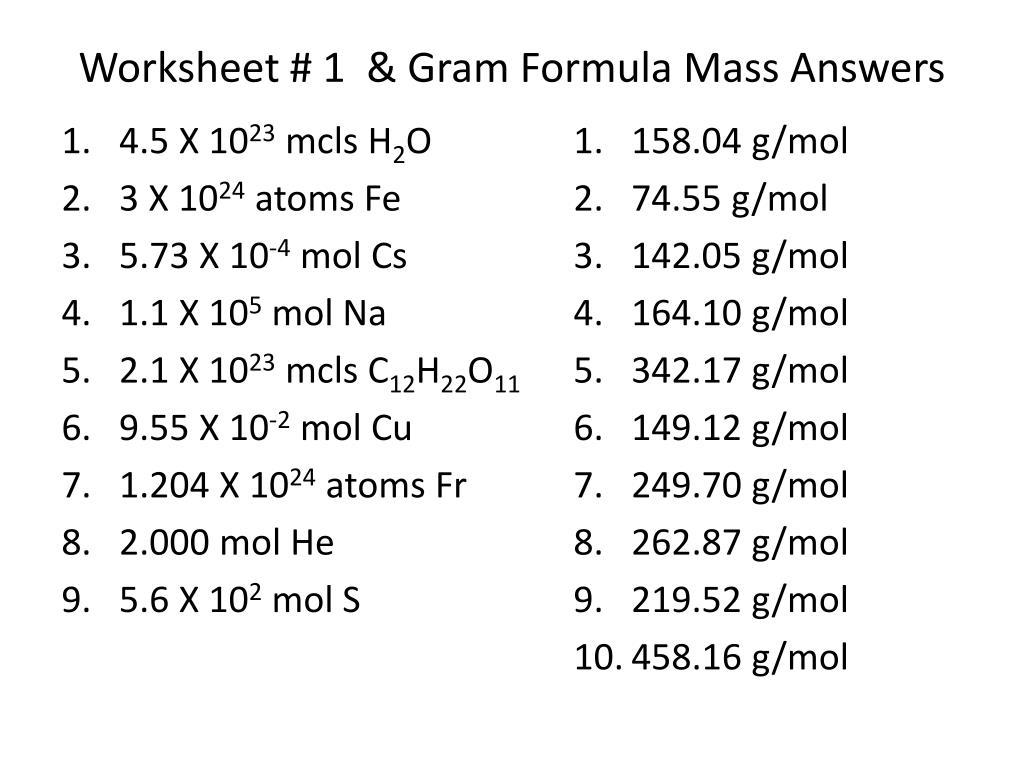 PPT - Worksheet # 1 & Gram Formula Mass Answers PowerPoint ...