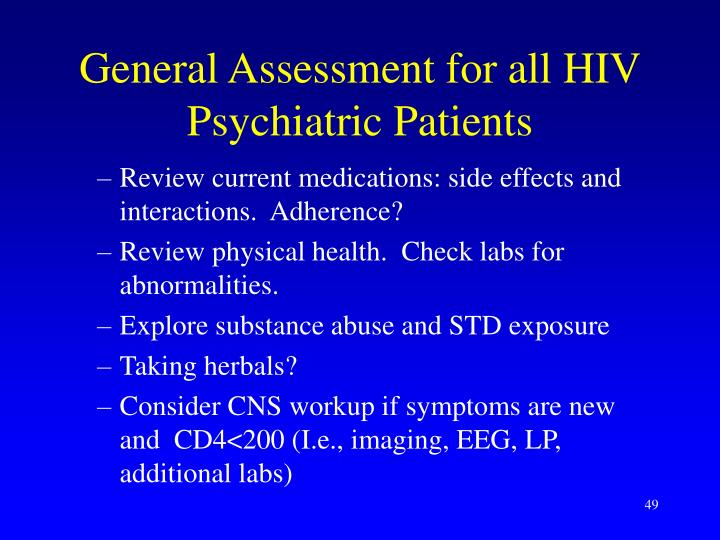 General Assessment for all HIV Psychiatric Patients