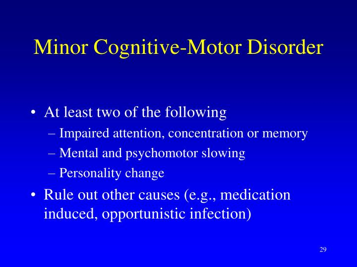 Minor Cognitive-Motor Disorder