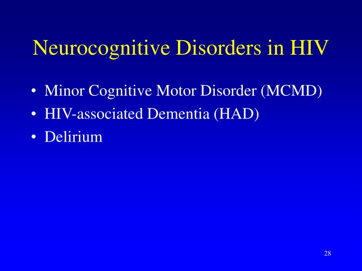 Neurocognitive Disorders in HIV